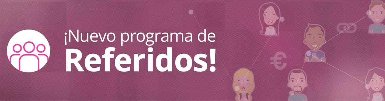 !NUEVO PROGRAMA DE REFERIDOS!